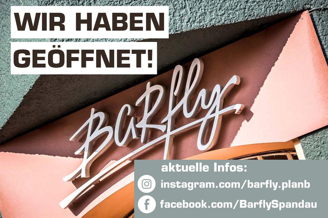 Das Barfly hat geöffnet!